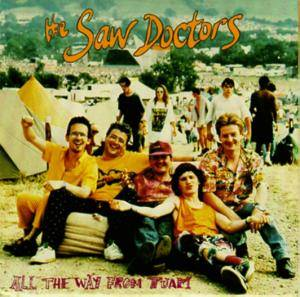 Cover - Saw Doctors, The: All The Way From Tuam
