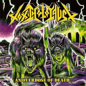 Toxic Holocaust: An Overdose Of Death... (CD) - Bild 1