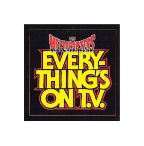 The Hellacopters: Everything's On T.V. - Cover