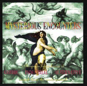 Cover - Eva O.: Mysterious Encounters » a Cleopatra compilation of sounds from the underground
