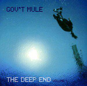 Gov't Mule: Deep End Vol. 1, The - Cover
