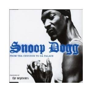 Cover - Snoop Dogg: From Tha Chuuuch To Da Palace