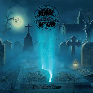 Denial Of God: The Hallow Mass (2019) - Cover