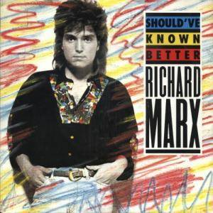 Richard Marx: Should've Known Better - Cover