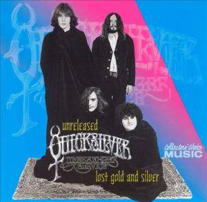 Cover - Quicksilver Messenger Service: Unreleased Quicksilver: Lost Gold And Silver
