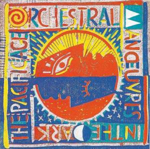 Cover - Orchestral Manoeuvres In The Dark: Pacific Age, The