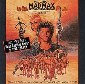Tina Turner: Mad Max - Beyond Thunderdome - Original Motion Picture Soundtrack - Cover