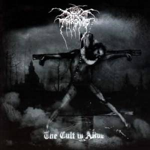 Darkthrone: The Cult Is Alive (CD) - Bild 1