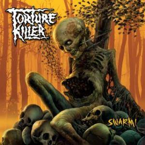 Torture Killer: Swarm! (CD) - Bild 1