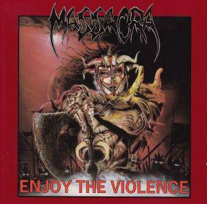 Massacra: Enjoy The Violence (CD) - Bild 1