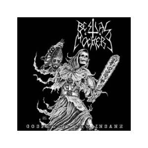 Bestial Mockery: Gospel Of The Insane - Cover
