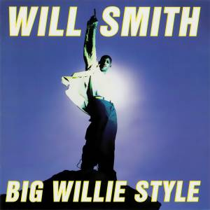 Cover - Will Smith: Big Willie Style