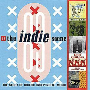 Cover - Jane: Indie Scene 83 - The Story Of British Independent Music, The