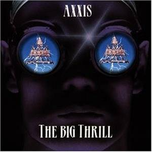 Axxis: Big Thrill, The - Cover