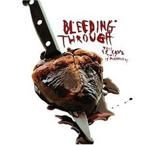 Cover - Bleeding Through: This Is Love, This Is Murderous