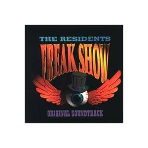 The Residents: Freak Show - Cover