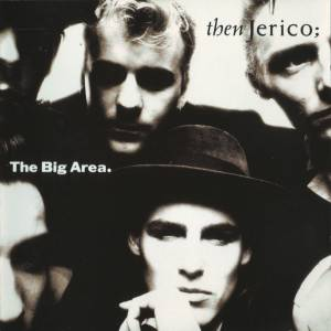Cover - Then Jerico: Big Area., The