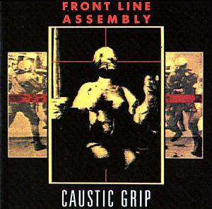 Cover - Front Line Assembly: Caustic Grip