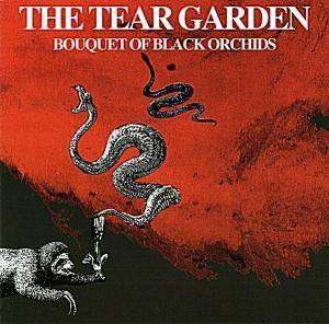 Cover - Tear Garden, The: Bouquet Of Black Orchids