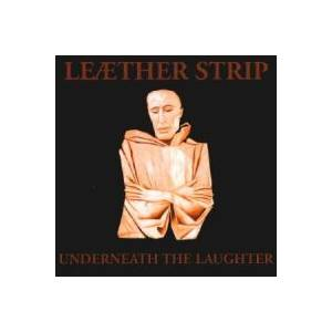 Leæther Strip: Underneath The Laughter - Cover