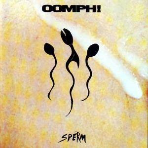 Cover - Oomph!: Sperm
