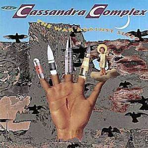 Cover - Cassandra Complex, The: War Against Sleep, The