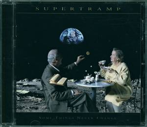 Supertramp: Some Things Never Change (CD) - Bild 3