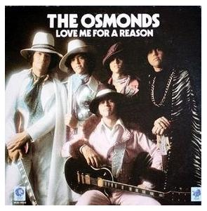 Osmonds, The: Love Me For A Reason - Cover