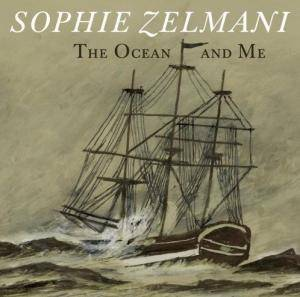 Sophie Zelmani: Ocean And Me, The - Cover