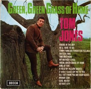 Tom Jones: Green, Green Grass Of Home - Cover