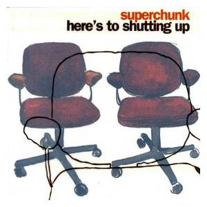 Cover - Superchunk: Here's To Shutting Up