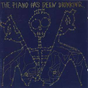 The Piano Has Been Drinking: Märchenprinz, Der - Cover