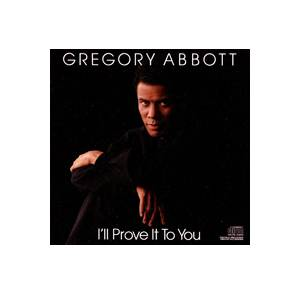 Gregory Abbott: I'll Prove It To You - Cover