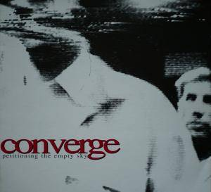Cover - Converge: Petitioning The Empty Sky