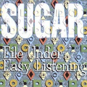 Sugar: File Under: Easy Listening (CD) - Bild 1