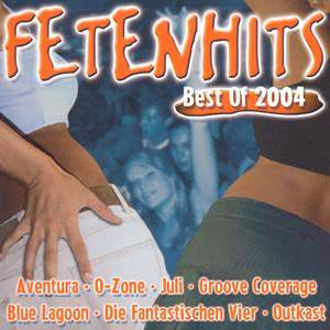 Fetenhits - Best Of 2004 - Cover