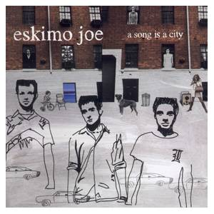 Cover - Eskimo Joe: Song Is A City, A
