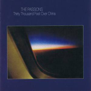 Cover - Passions, The: Thirty Thousand Feet Over China