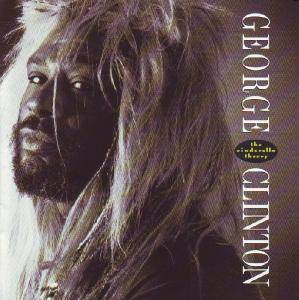 George Clinton: Cinderella Theory, The - Cover