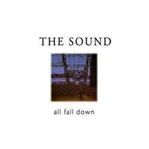 The Sound: All Fall Down - Cover