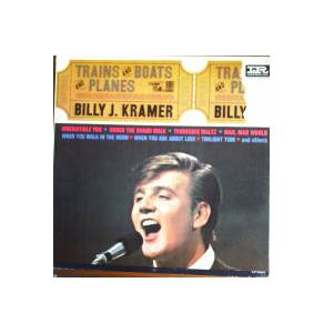 Cover - Billy J. Kramer & The Dakotas: Trains And Boats And Planes