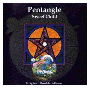 Pentangle: Sweet Child - Cover