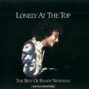 Randy Newman: Lonely At The Top / The Best Of Randy Newman - Cover