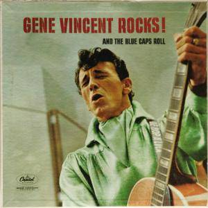 Cover - Gene Vincent & His Blue Caps: Gene Vincent Rocks! And The Blue Caps Roll
