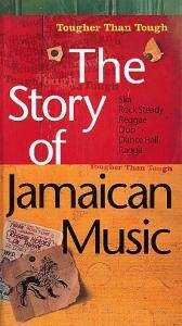 Tougher Than Tough - The Story Of Jamaican Music - Cover
