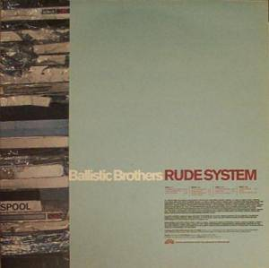 Cover - Ballistic Brothers, The: Rude System