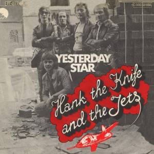 Cover - Hank The Knife & The Jets: Yesterday Star