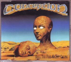 Cover - Conception: Roll The Fire/Silent Crying
