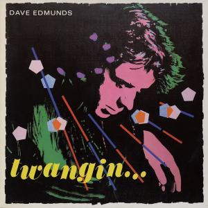 Dave Edmunds: Twangin... - Cover