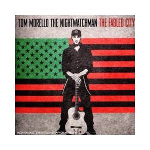 Tom Morello The Nightwatchman: Fabled City, The - Cover
